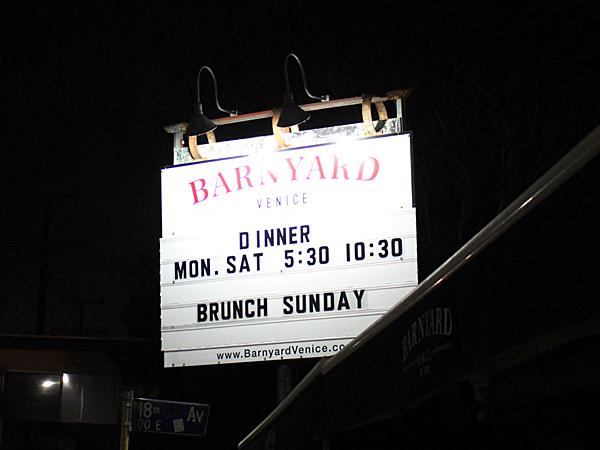 Barnyard restaurant, Venice CA